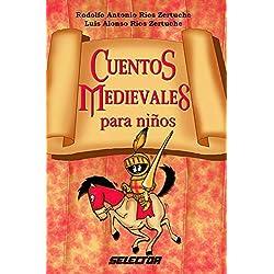 Cuentos Medievales Para Ninos (Literatura Infantil)