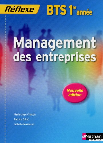 Management des entreprises - BTS 1re année par Patrice Gillet