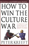 Image de How to Win the Culture War: A Christian Battle Plan for a Society in Crisis