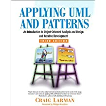 BY Larman, Craig ( Author ) [ APPLYING UML AND PATTERNS: AN INTRODUCTION TO OBJECT-ORIENTED ANALYSIS AND DESIGN AND ITERATIVE DEVELOPMENT ] Oct-2004 [ Hardcover ]