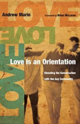 Love Is an Orientation: Elevating the Conversation with the Gay Community