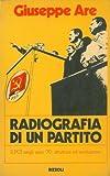 Scarica Libro Radiografia di un partito Il PCI negli anni 70 struttura ed evoluzione (PDF,EPUB,MOBI) Online Italiano Gratis