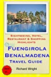 Fuengirola & Benalmadena Travel Guide: Sightseeing, Hotel, Restaurant & Shopping Highlights