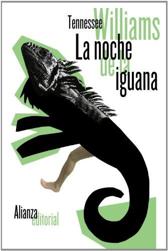 La Noche De La Iguana Y Otros Relatos