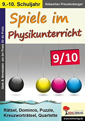 Spiele im Physikunterricht / Klasse 9-10: Rätsel, Dominos, Puzzle, Kreuzworträtsel, Quartette im 9.-10. Schuljahr