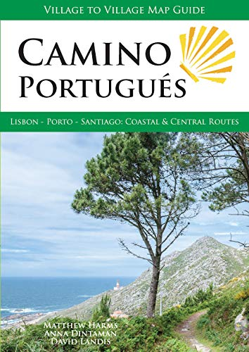 Camino Portugues: Lisbon - Porto - Santiago