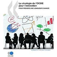 La stratégie de l'OCDE pour l'innovation : Pour prendre une longueur d'avance