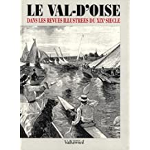 Le Val-d'Oise dans les revues illustrées du XIXe siècle