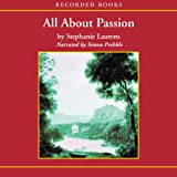 All About Passion: A Cynster Novel