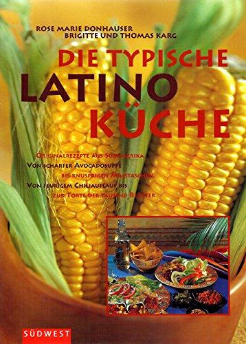Die typische Latino-Küche