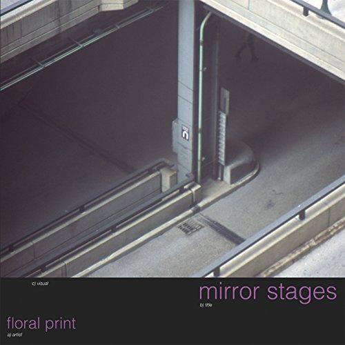 Mirror Stages [Vinyl LP] Floral Mirror
