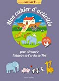 Mon cahier d'activités pour découvrir l'histoire de l'arche de Noé