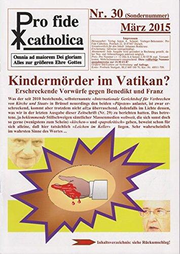 Kindermörder im Vatikan?: Erschreckende Vorwürfe gegen Benedikt und Franz