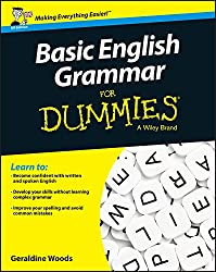 Basic English Grammar For Dummies - UK: UK Edition