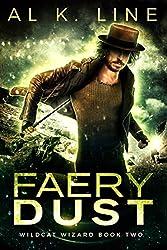 Faery Dust (Wildcat Wizard Book 2)