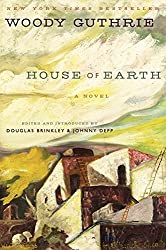 House of Earth: A Novel by Woody Guthrie (2013-02-05)
