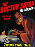 The Doctor Satan MEGAPACK®: The Complete Series from Weird Tales