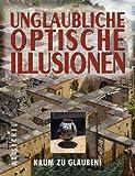 Unglaubliche optische Illusionen - Al Seckel