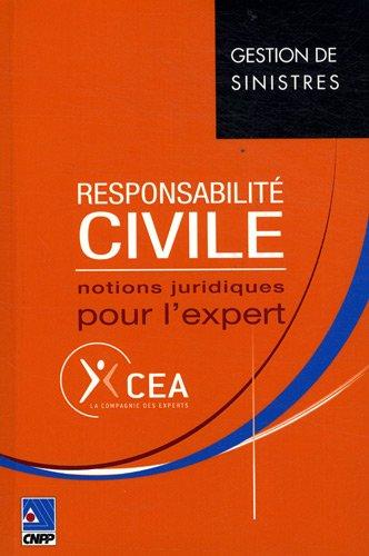 Responsabilité civile : Notions juridiques pour l'expert