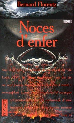 Noces d'enfer par Bernard Florentz