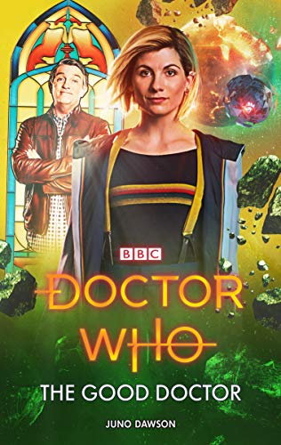 Doctor Who: The Good Doctor (13th Doctor 1) por Juno Dawson