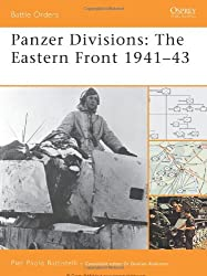 [( Panzer Divisions: The Eastern Front 1941-43 )] [by: Pier Paolo Battistelli] [Oct-2008]