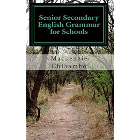 Senior Secondary English Grammar for Schools: Best Senior Secondary English Grammar: Volume 1