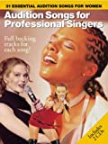 Audition Songs for Professional Singers: 31 Essential Audition Songs for Women