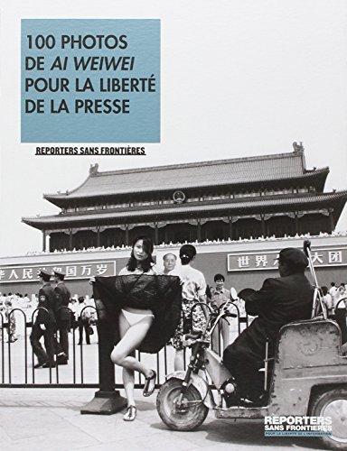 100 photos de Ai Weiwei pour la liberté de la presse par Ai Weiwei