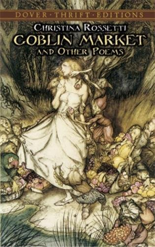 goblin-market-and-other-poems-dover-thrift-editions