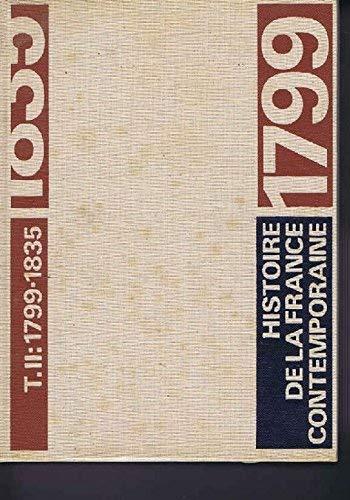 Histoire de la france contemporaine 1789 1980 tome 2 1799 1835
