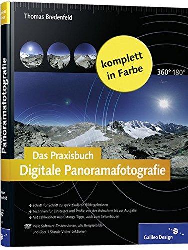 Das Praxisbuch Digitale Panoramafotografie: Der Intensiv-Workshop zur Panoramafotografie! - 3d-filme Kostenlose