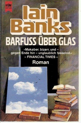 Barfuß über Glas. Roman