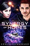 Synergy Of Hopes (Worlds Together Book 1)