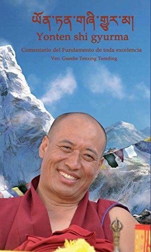 Comentario del fundamento de toda exelencia: YONTEN SHI GIURMA (Fundacion Chu Sup Tsang) por LAMA TENZING