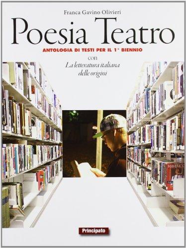 Poesia e teatro. Con e-book. Con espansione online. LibroLIM. Per le Scuole superiori: 2