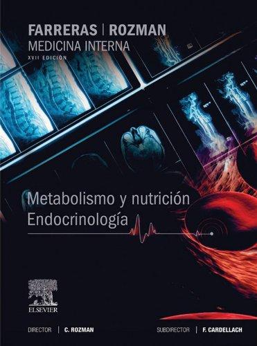 Farreras-Rozman. Medicina Interna. Metabolismo y nutrición. Endocrinología por Ciril Rozman Borstnar