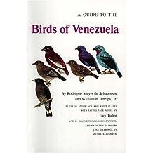 A Guide to the Birds of Venezuela by Rodolphe Meyer De Schauensee (1978-05-21)