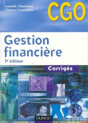 Gestion financière : Corrigés par Isabelle Chambost