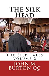 The Silk Head: The Silk Tales volume 2