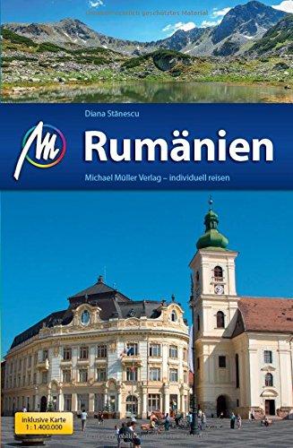 Rumänien Reiseführer Michael Müller Verlag: Individuell reisen mit vielen praktischen Tipps.