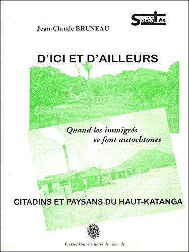 D'ici et d'ailleurs (Recherches africaines) par Jean-Claude Bruneau