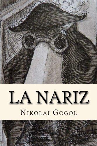La Nariz (Spanish Edition)