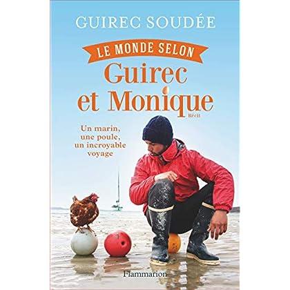 Le monde selon Guirec et Monique (Documents, témoignages  et essais d'actualité)
