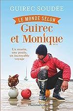 Le Monde selon Guirec et Monique de Guirec Soudée