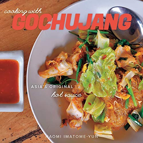 [Cooking with Gochujang: Asia's Original Hot Sauce] [By: Imatome, Naomi] [October, 2014] par  Naomi Imatome