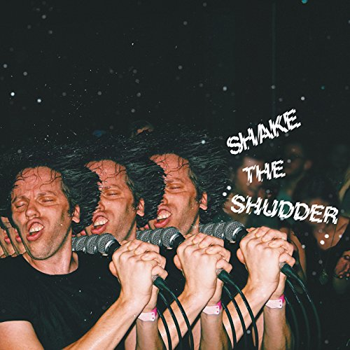 Shake The Shudder (Transparent Vinyl) [VINYL]
