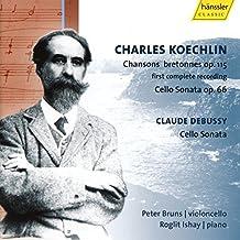 Charles Koechlin: Chansons bretonnes Op. 155; Cello Sonata Op. 66; Claude Debussy: Cello Sonata