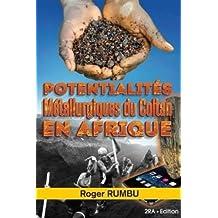 Potentialites Metallurgiques du Coltan en Afrique