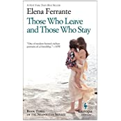 Those Who Leave and Those Who Stay: Neapolitan Novels, Book Three by Elena Ferrante (2014-09-02)